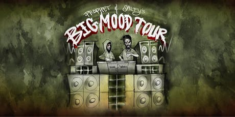 Prophet & Salty's Big Mood Tour tickets