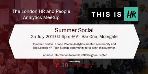London HR and People Analytics and #ThisIsHR - Summer Social