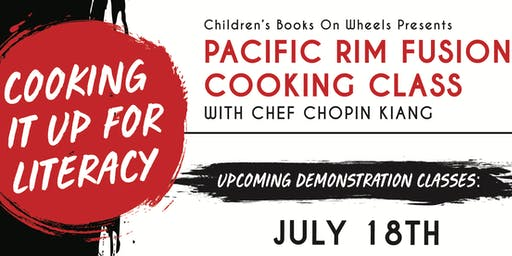 Pacific Rim Fusion Cooking Class with Chef Chopin Kiang