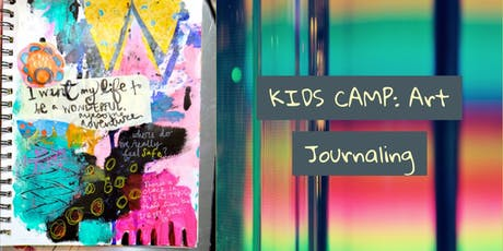 KIDS CAMP: Art Journaling tickets