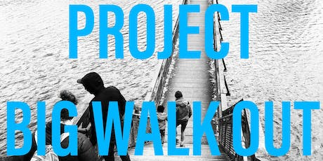 The Project - Big Walk Out tickets