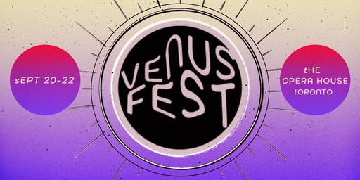 Venus Fest 2019 - 3-Day Wristband (19+)