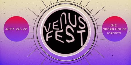 Venus Fest 2019 - Sunday (All Ages) tickets
