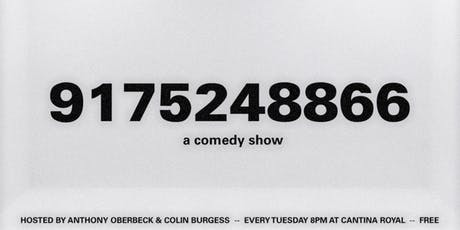 9175248866: a new weekly stand-up comedy show  tickets