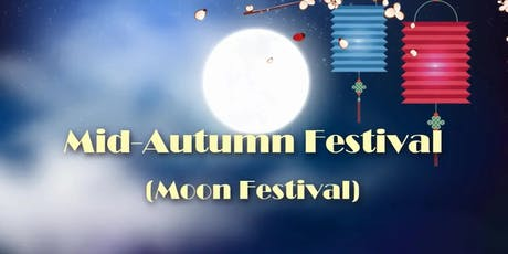 2019 CEDP Chinese Centre Moon Festival Event	tickets