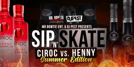 Sip And Skate Ciroc Vs Henny  tickets
