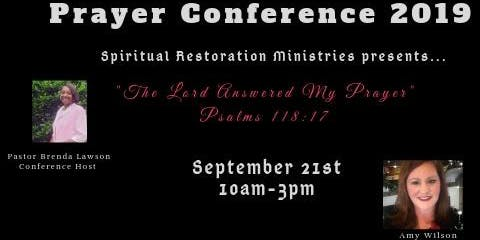Spiritual Restoration Ministries Prayer Conference