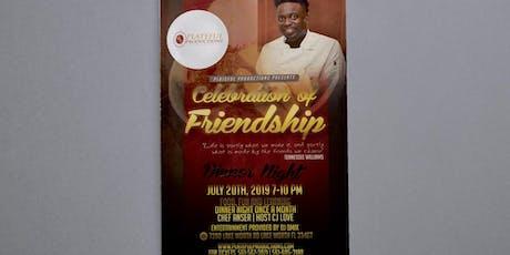 Celebration of Friendship tickets