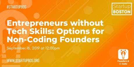 Entrepreneurs without Tech Skills: Options for Non-Coding Founders  tickets
