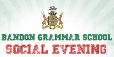 Bandon Grammar School Past Pupils' Association Social Evening tickets