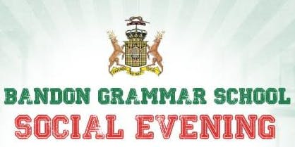 Bandon Grammar School Past Pupils' Association Social Evening