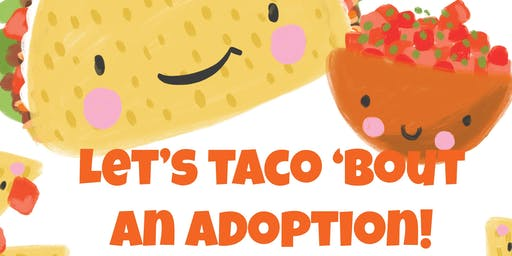 Let's TACO 'bout an adoption!