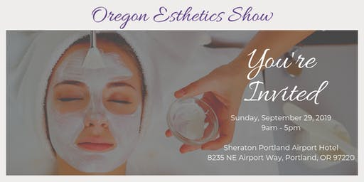 Oregon Esthetics Show