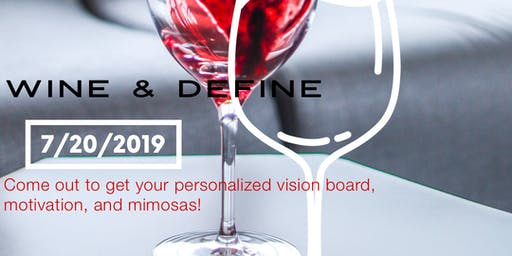 Wine & Define Vision Board Workshop