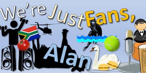 We're Just Fans, Alan: The Alan Partridge Fan Festival