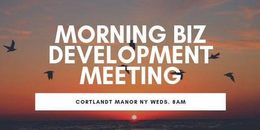 Cortlandt Manor NY Local Biz Development Meetings