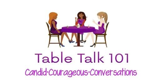 Table Talk 101