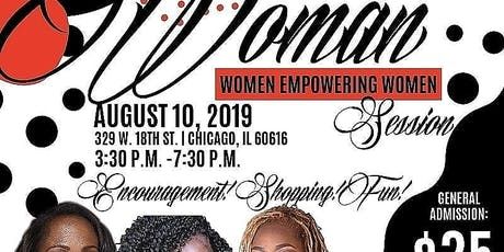 I'm Every Woman ~ Chicago Edition ~ Women Empowering Women tickets