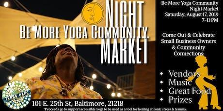 Be More Yoga Community Night Market tickets