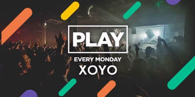 Play London Every Monday at XOYO