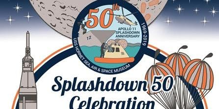 USS Hornet Museum Splashdown 50 Celebration!