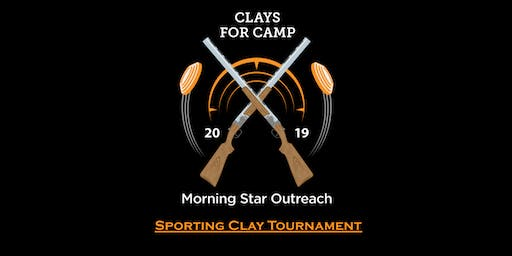 Clays for Camp Benefiting Morning Star Outreach