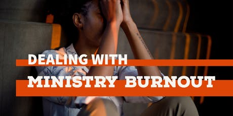 Overcoming Ministry Burnout  tickets