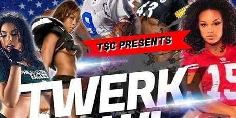 # TWERK BOWL  tickets