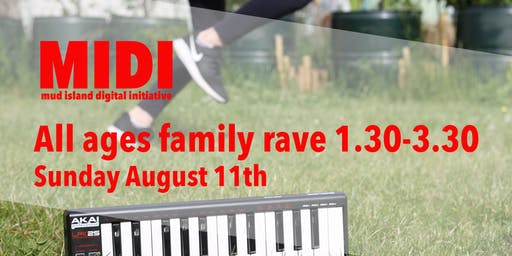 MIDI - All ages family rave
