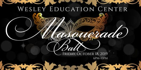 Wesley Education Center for Children and Families Masquerade Ball tickets