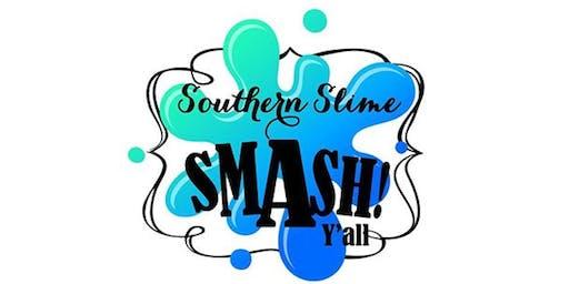 Southern Slime Smash 2