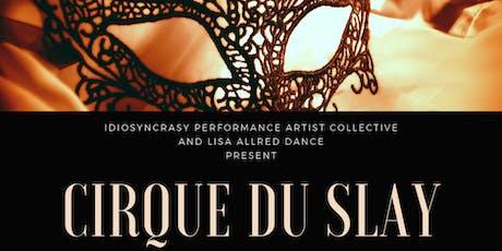 Cirque du Slay tickets