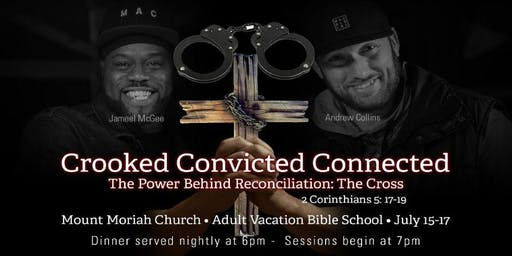 Crooked, Convicted & Connected - Adult VBS