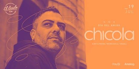 CHICOLA - Día Del Amigo | El Baile | Mendoza  entradas
