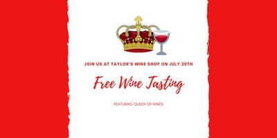 Free Wine Tasting - Queen of Wines
