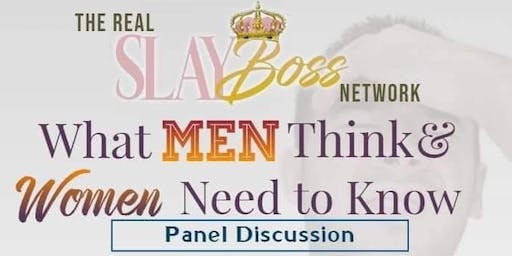 What Men Think... What Women Need to Know!