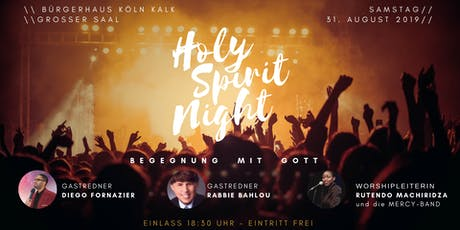 HOLY SPIRIT NIGHT COLOGNE Tickets