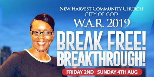New Harvest Community Church presents W.A.R 2019 -