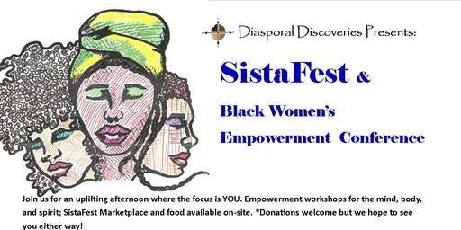 SistaFest & Black Women's Empowerment Conference