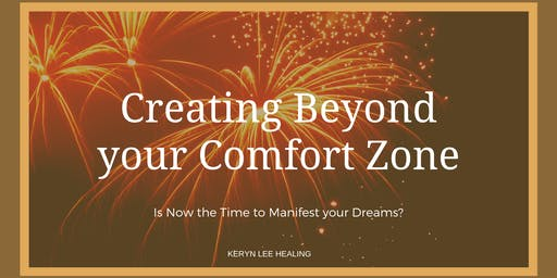 Creating Beyond your Comfort Zone