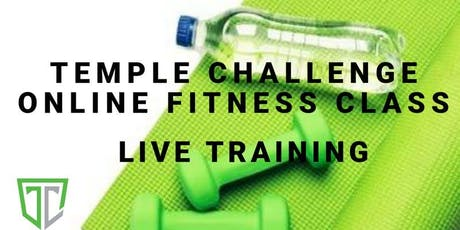 Temple Challenge - LIVE TRAINING (July 22nd) tickets