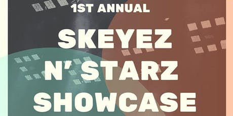 Skeyez N' Starz Showcase tickets