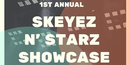 Skeyez N' Starz Showcase
