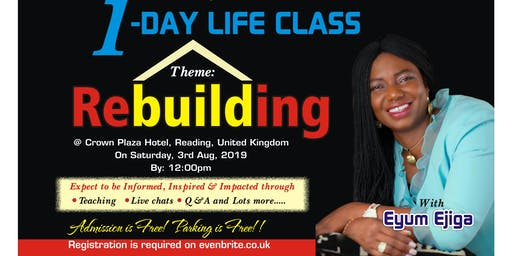 One Day Life Class