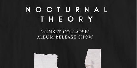 Nocturnal Theory Album Release Show tickets