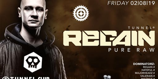 Top-DJ REGAIN @TUNNEL CLUB * * * * * Fr 02.08.19