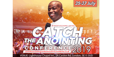 Catch The Anointing Conference 2019 - UK tickets