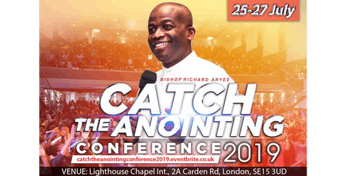Catch The Anointing Conference 2019 - UK