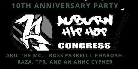 Auburn Hip Hop Congress 10th Anniversary tickets