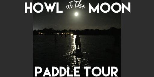 Howl at the Moon Paddle Tour